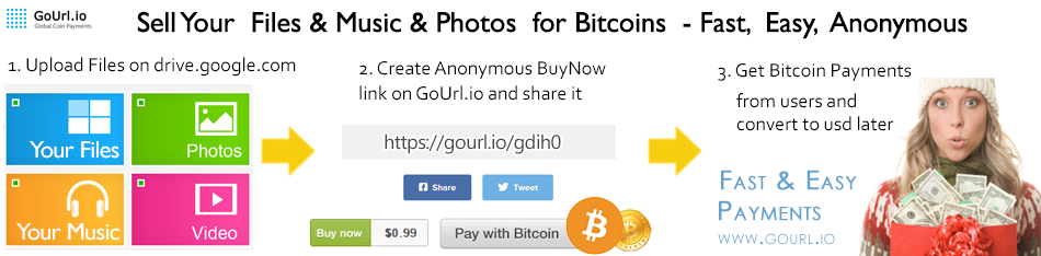 Sell Your Files & Music & Video for Bitcoins
